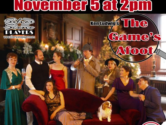 "Tonight ""The Game's Afoot"" opens!  For one weekend only!"