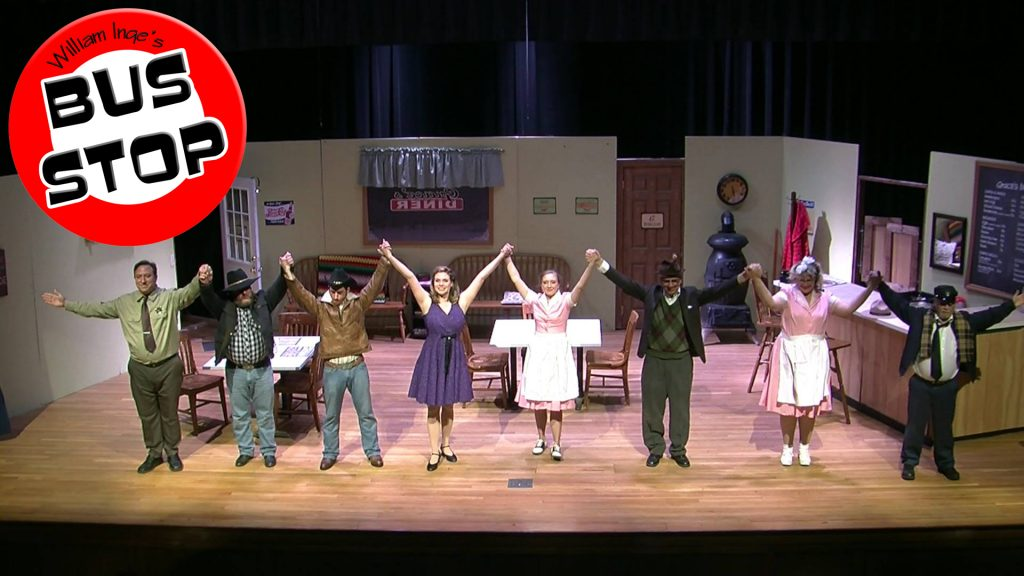 """We just completed our run of William Inge's """"Bus Stop"""".  Thank you to all who came out and supported this wonderful show!"""