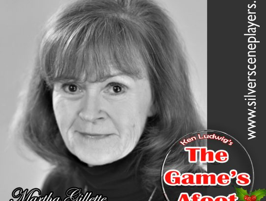 "Meet Nancy Thomas... Martha Gillette in ""The Game's Afoot!!"