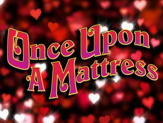 Last-Minute Valentines Gift Idea... Once Upon A Mattress Tickets!