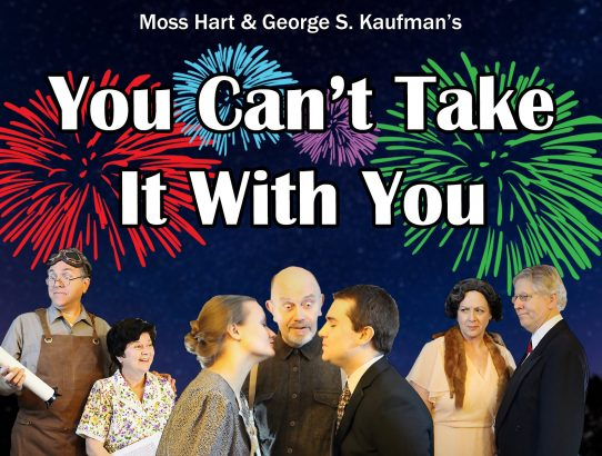 "Tickets for ""You Can't Take It With You"" now on Sale!"