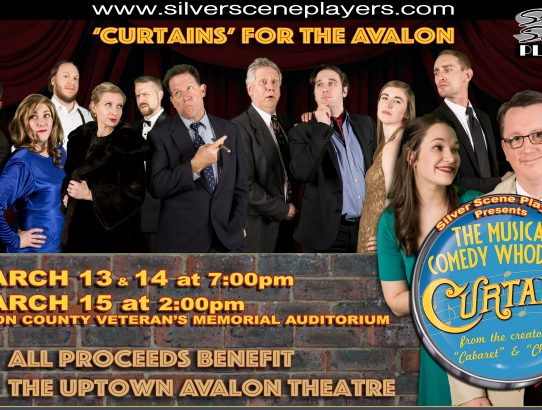 "Tickets for the Musical Comedy Whodunit, ""Curtains"" now on sale!"